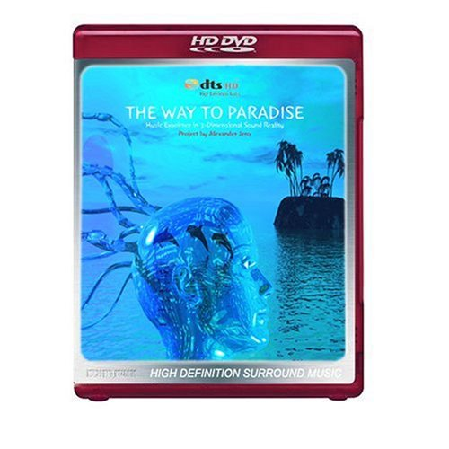 The Way To Paradise - Music Experience in 3-Dimensional Sound Reality [HD DVD]