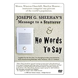 Joseph G. Sheehan's Message to a Stutterer  +  No Words To Say