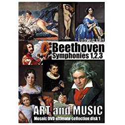 Art and Music, Beethoven Symphonies number 1, 2 and 3. MosaicDVD