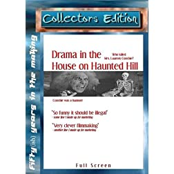 Drama in the House on Haunted Hill
