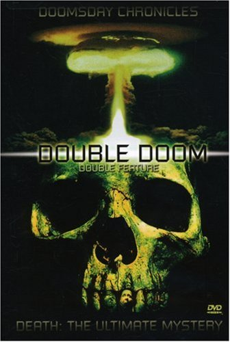 Death and Doom Double Feature: Death-The Ultimate Mystery/Doomsday Chronicles