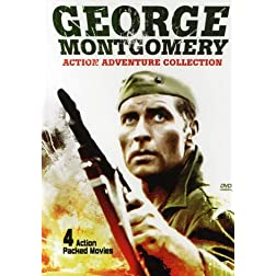 George Montgomery Action Adventure Collection