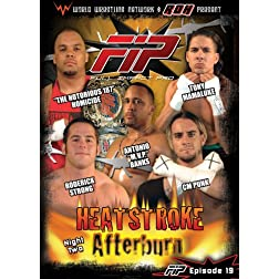 World Wrestling Network Presents: FIP - Heatstroke - The Afterburn