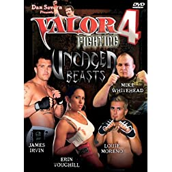 Dan Severn Presents: Valor, Vol. 4 - Uncaged Beasts