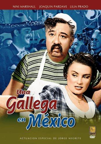 Una Gallega En Mexico