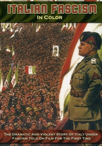 Italian Fascism in Color