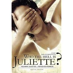 Who the Hell Is Juliette? (Quien Diablos es Juliette?)