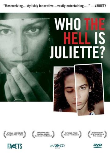 Who the Hell Is Juliette? (Quien Diablos es Juliette?)