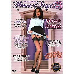 House of Legs #25 Nylons Forever
