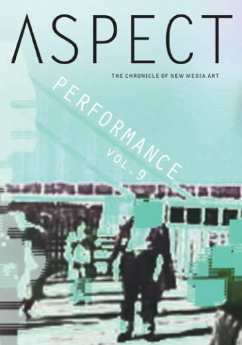 Aspect Chronicle of New Media 9: Performance