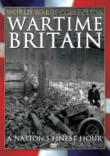 Wartime Britain: Nation's Finest Hour