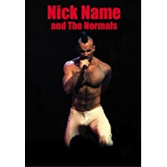 Nick Name and the Normals