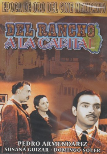 Del Rancho a La Capital