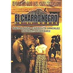 Charro Negro En El Norte