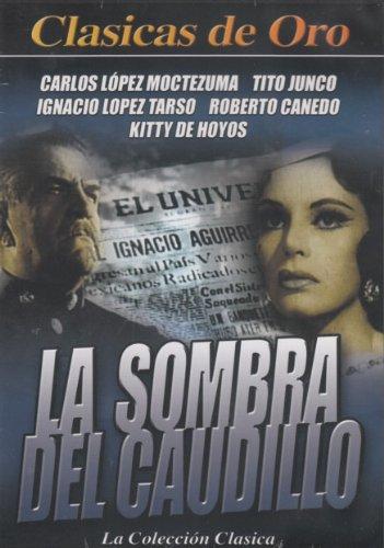 Sombra Del Caudillo