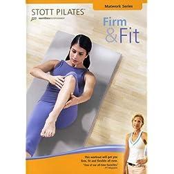 STOTT PILATES: Firm & Fit