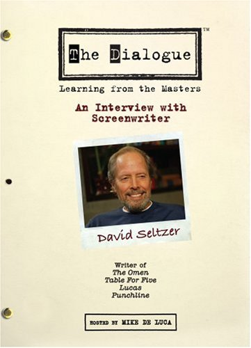 The Dialogue: An Interview with Screenwriter David Seltzer
