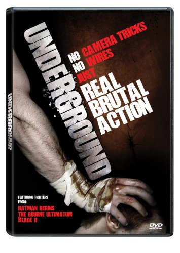 Underground : Real Brutal Action