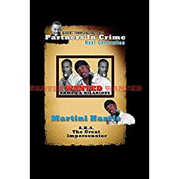 Robert Townsend presents Partners in Crime Next Generation: Martini Harris