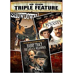 Dynasty/Showdown at Eagle Gap/Harry Tracy-Last of