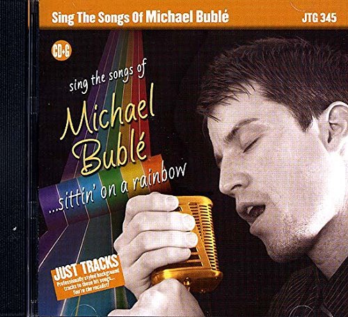 Sing the Songs of Michael Bublé: Sittin' on a Rainbow