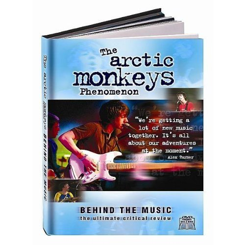 Arctic Monkeys: Behind the Music