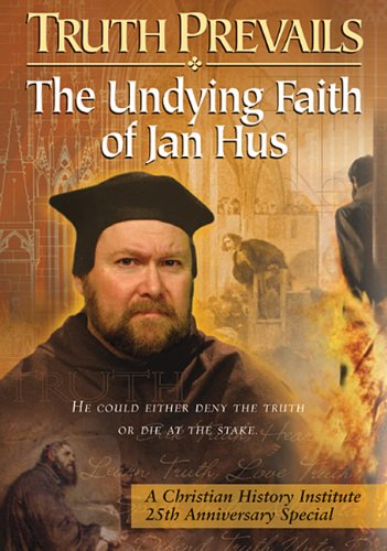 Truth Prevails: The Undying Faith Of Jan Hus