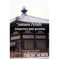 Sakura Petals - Emperors and Geishas