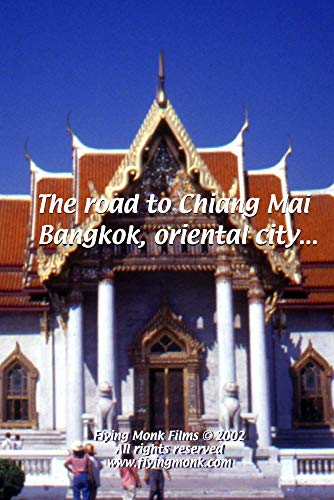 The road to Chiang Mai - Bangkok, oriental city