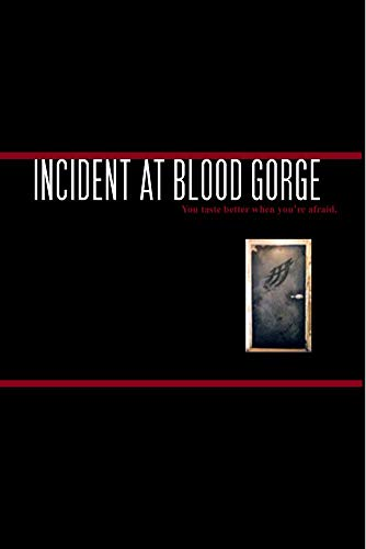 INCIDENT AT BLOOD GORGE