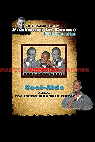 Robert Townsend Presents Partners in Crime Next Generation: Cool Aide