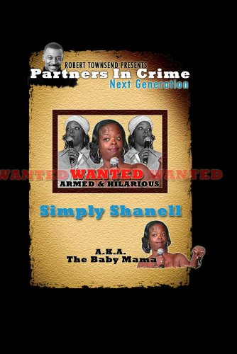 Robert Townsend Presents Partners in Crime Next Generation: Simply Shanel