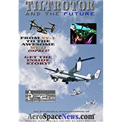 Tiltrotor and the Future - Secret Story of the V-22 Osprey