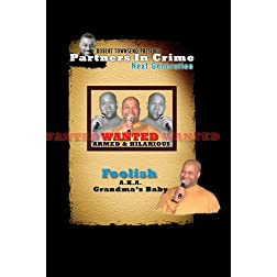 Robert Townsend Presents Partners in Crime Next Generation: Foolish