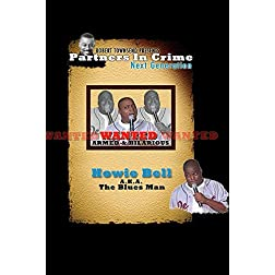 Robert Townsend Presents Partners in Crime Next Generation: Howie Bell