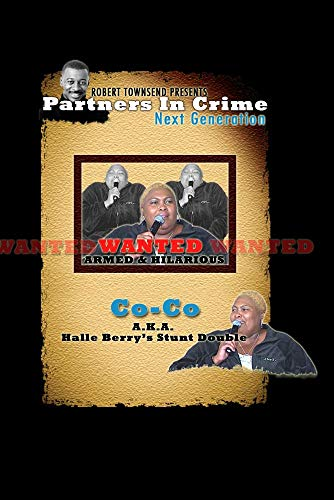 Robert Townsend Presents Partners in Crime Next Generation: CoCo