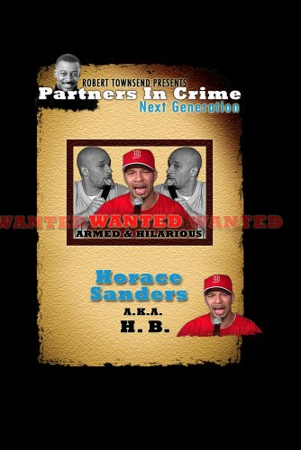 Robert Townsend presents Partners in Crime Next Generation: Horace Sanders (H.B)