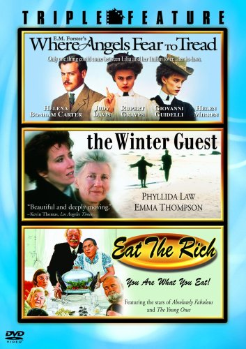 Where Angels Fear to Tread / The Winter Guest / Eat the Rich (Triple Feature)