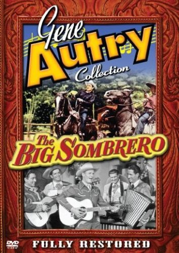 GENE AUTRY: BIG SOMBRERO