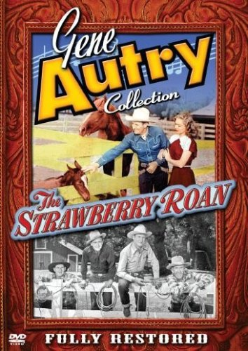 GENE AUTRY: STRAWBERRY ROAN
