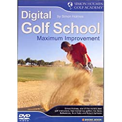 Simon Holmes: Digital Golf School, Vol. 2 - Max Improvement