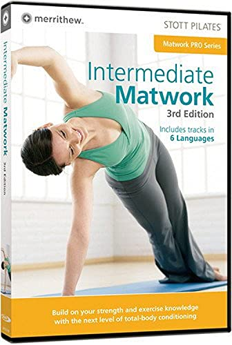 STOTT PILATES: Intermediate Matwork, 3rd ed.