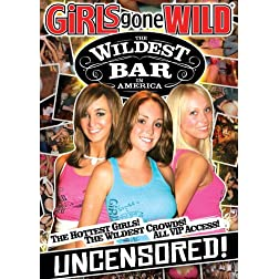 Girls Gone Wild: Wildest Bar in America