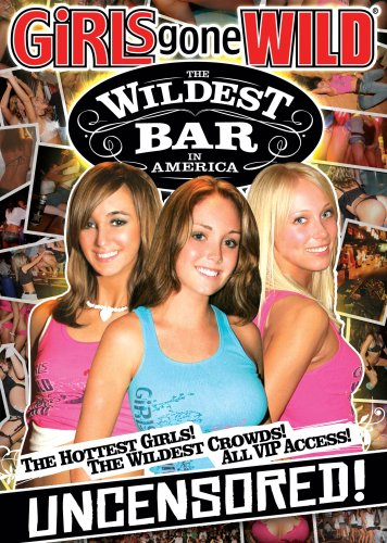 Girls Gone Wild: Wildest Bar in America