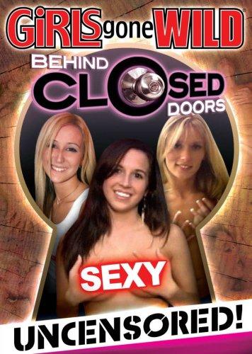 Girls Gone Wild: Behind Closed Doors