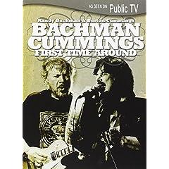 Randy Bachman & Burton Cummings: First Time Around