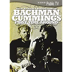 Randy Bachman & Burton Cummings: First Time Around