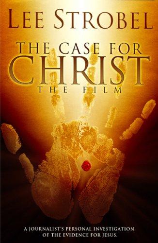 Lee Strobel's The Case for Christ