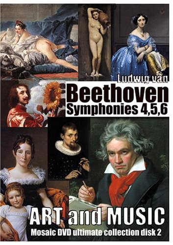 Art and Music, Classical Art Gallery and Beethoven Symphonies 4, 5, 6.