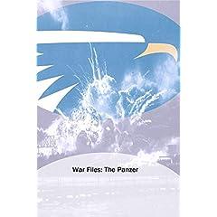War Files: The Panzer